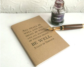 All Shall Be Well Notebook   Quotation Typography Journal   Lined A6 Kraft Writing Book, Ruled Recycled Paper   Literary Gift for Writer