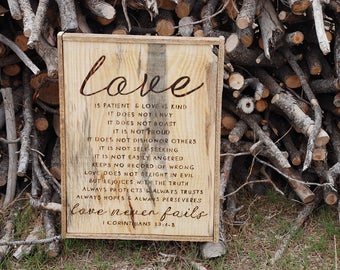 Love Is Patient and Love Never Fails Sign - 1 Corinthians 13:4-8 - Reclaimed Wood Burned Pine - Beautiful Rustic Wedding Gift - Customizable