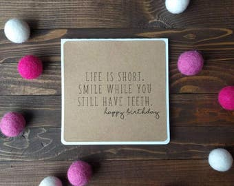 Happy Birthday - Smile While You Still Have Teeth - set of cards, blank cards, birthday cards, square cards, envelopes included
