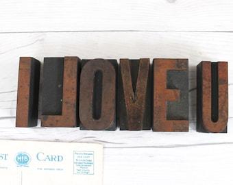 I LOVE U Letterpress Letter Blocks from 1930s, Vintage Wood Letterpress Letters, Vintage Valentine