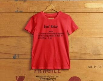 Surfer Widow - Ladies Humor T-shirt