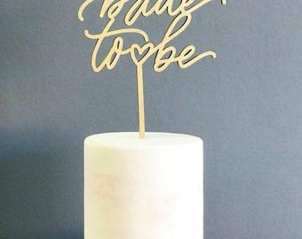 Bride To Be Laser Cut Cake Topper