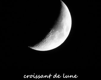 CROISSANT DE LUNE--Crescent Moon, Moon Photography, Lunar Photography, Picture of Moon, Astronomy, Night Sky, Crescent Moon Picture, Lunar