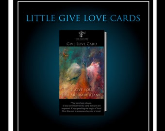 GIVE LOVE CARDS! Join the movement! Set of 10! Give Love by Fae Factory Visionary Artist Dr Franky Dolan {Gift Tag Folded Trading Art Cards}