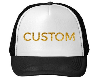 Glitter CUSTOM TRUCKER HATS l Single Color + Additional Colors Price May Vary