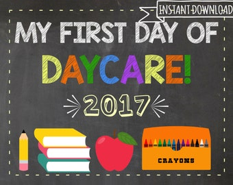 My first day of daycare -first day of school sign - instant download - printable - photo prop - gender neutral - announcement sign