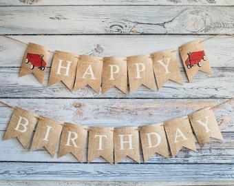 Red Wagon Happy Birthday Banner, Happy Birthday Banner, Red Wagon Banner, Red Wagon Birthday Party, Wagon Burlap Banner, B393