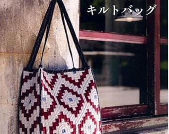 A quilt bag that you want to hold by Yoko Saito