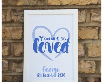 You are so loved quote Framed Print | Wall decor | Home decor | Personalised prints