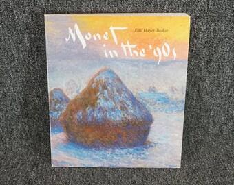 Monet in the 90s by Paul Hayes Tucker