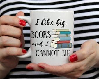 I like big books and i cannot lie, book lover gift, book lover coffee mug, book coffee mug, librarian gift, teacher gift, nerd mug, coffee