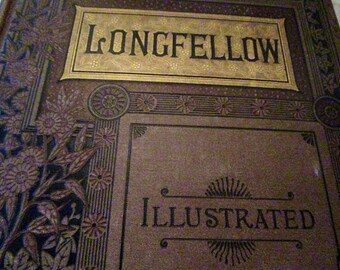 Rare Longfellow Illustrated 1885 Riverside Press Cambridge for Houghton Mifflin and Co. Poetical Works Henry Wadsworth Longfellow Book