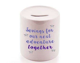 Savings for our next adventure together money jar