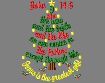 Buy 3 get 1 free!  Christmas tree embroidery design, I am the way and the truth and the life- John 14:6 Jesus is the greatest gift 5x7 6x10