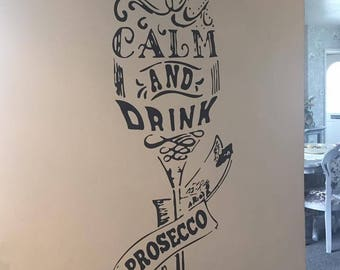 Keep calm and drink prosecco wall art/decal