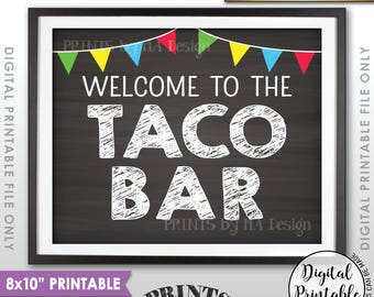 "Welcome to the Taco Bar Sign, Fiesta Taco Sign, Wedding Shower Birthday Graduation Party, PRINTABLE Chalkboard Style 8x10"", Instant Download"