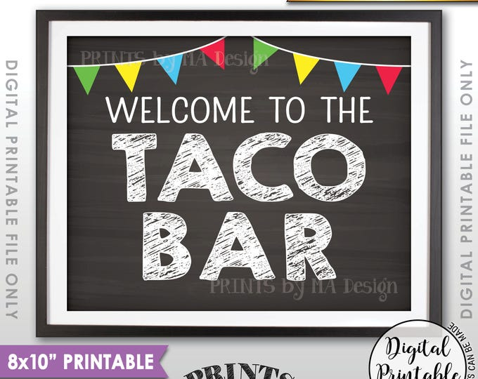 """Welcome to the Taco Bar Sign, Fiesta Taco Sign, Wedding Shower Birthday Graduation Party, PRINTABLE Chalkboard Style 8x10"""", Instant Download"""