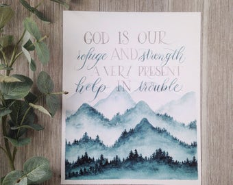 God is our Refuge and Strength  Watercolor Lettering Mountain Scripture Print   Psalms 46:1