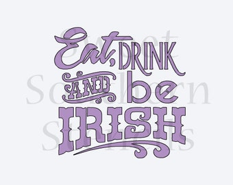 Eat, Drink and be Irish Cookie Stencil