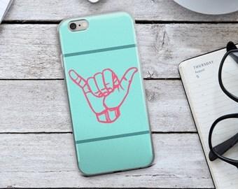 Hang Loose Phone Case - Hang Loose Iphone Case - Hang Loose - Iphone - Phone Case