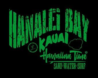 Hanalei Bay Kauai Hawaiian Time Sand Water Surf design T-shirt Item# HTHANALEIBAYKAUAISWS