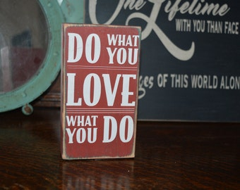 Do what you Love, Love what you do- Quote Block