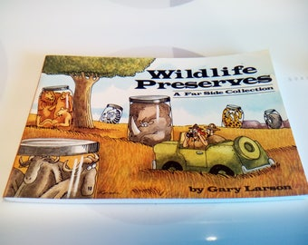 Vintage 1989, 1992 Wildlife Preserves Book by Gary Larson, Collection #10, Second Printing