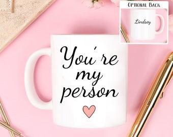 You're my person mug, youre my person mug your my person mug, Your're my person, Custom Coffee Mug, custom mug, coffee mug