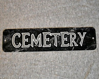 Metal Sign Metal CEMETERY graveyard grave tomb death horror fan zombies gothic gates pet tombstone man cave wall plaque
