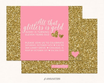 All That Glitters is Gold Invitation / Golden Birthday Invitation / Gold Glitter Birthday Invite / Gold Invitation / Glitter Birthday