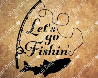 Fishing SVG - png - dxf - eps - fcm - ai - Cut File - Silhouette - Cricut - Scan n Cut - Fishing Pole SVG - Let's go Fishin'
