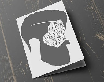 I Love Your Beard Card, valentines day card, greeting card, card for him, beard card, funny card, blank inside
