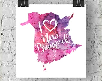 I Heart New Brunswick Map Art Print, I Love NB Watercolour Home Decor Map Painting, NB Giclee Canada Art, Housewarming Gift, Moving Gift
