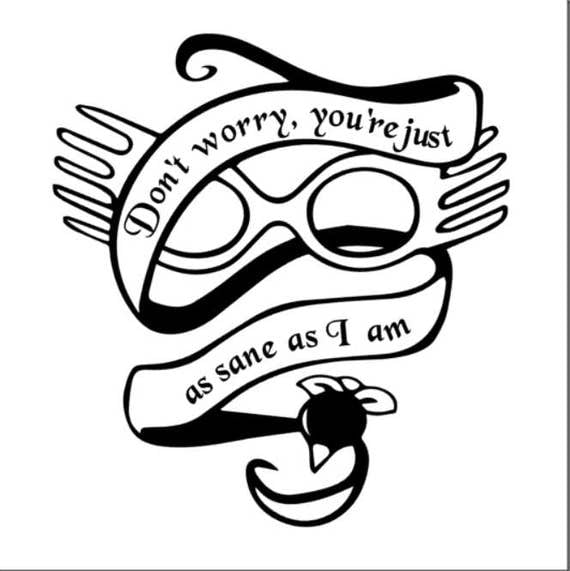 You U0026 39 Re Just As Sane And I Am Decal