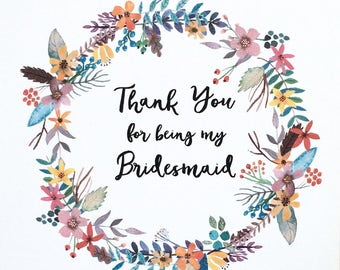 Thank you for being my Bridesmaid (watercolour wreath)