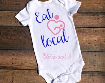 eat local breastfeeding shirt, breast milk bodysuit, baby shower gift, toddler shirts, breastfeeding baby bodysuit, eat local shirt, milk