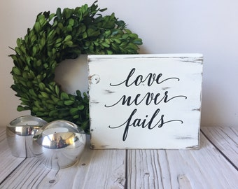 Love Sign - Love Never Fails - Rustic Wedding Decor - Rustic Home Decor - Farmhouse Decor - Wood Signs - Love Decor - Wedding Signs - Sign