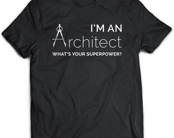 Architect T-Shirt. Architect tee present. Architect tshirt gift idea. - Proudly Made in the USA!