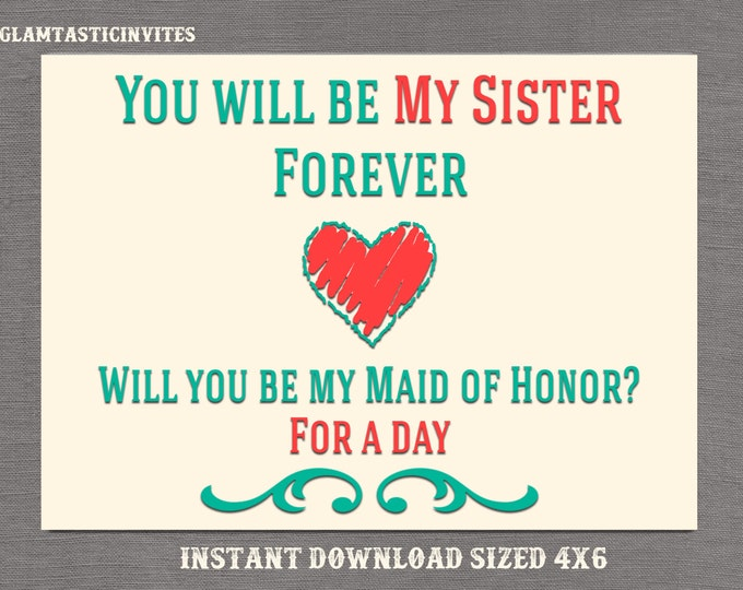 Will you be my Maid of Honor, Maid of Honor Card, Digital Maid of Honor Card, Printable Card, Be my Maid of Honor, Maid of Honor, Sister