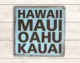 Beach Wood Sign; Beach Sign; Hawaii Sign; Maui Sign; Oahu Sign; Kauai Sign; Hawaii Wood Sign; Beach Wall Decor; Beach Home Decor;