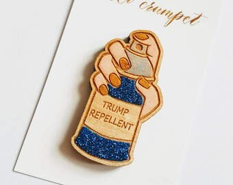 TRUMP REPELLENT pepper spray lasercut wooden brooch pin feminist womens spray can novelty gift handpainted