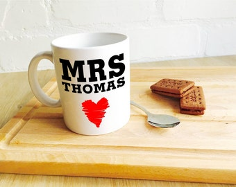 Valentine's Mug Personalised 'Mrs.......i love you' Romantic Valentines Mug