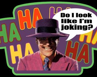 "80's Tim Burton Classic Batman The Joker ""Do I Look Like I'm Joking?"" custom tee Any Size Any Color"