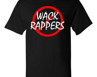 Wack Rappers t shirt