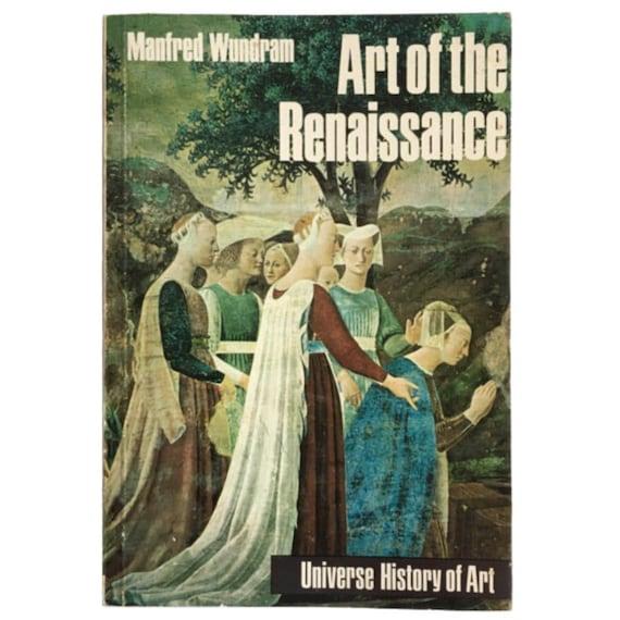 The Art of the Renaissance, 1972.