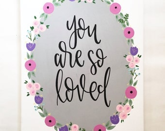 You Are So Loved - Canvas
