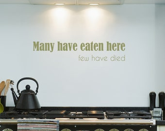 Few Have Died - Wall Decal Sticker