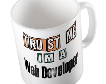 Trust me I'm a Web Developer mug