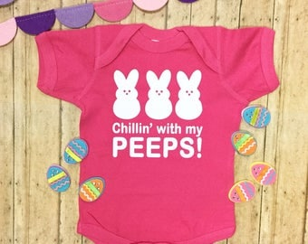 Chillin' With My Peeps Easter Outfit, Baby's first Easter, Funny Easter Outfit, Toddler Easter Shirt, Baby's First Easter