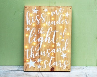 Reclaimed Wood Wall Art - Thinking Out Loud - Kiss Me Under The Light Of A Thousand Stars - Light Up Sign - Custom Dance Sign - Fairy Lights